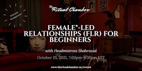 Female*-Led Relationships (FLR) for Beginners tickets
