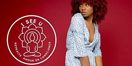 Retraite- Amour en Conscience- I SEE U En Guadeloupe billets