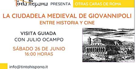 La ciudadela medieval de Giovannipoli, entre historia y cine biglietti