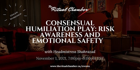 Consensual Humiliation Play: Risk Awareness and Emotional Safety tickets