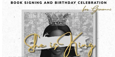 """Giovonni Thompson """"She is King"""" Book Signing & Birthday Celebration tickets"""