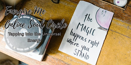 Energise Me Online Soul Circle tickets