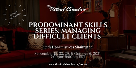ProDominant Skills Series: Managing Difficult Clients tickets