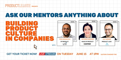 Building Product Culture in Non-Tech-First Companies | #AskMeAnything tickets