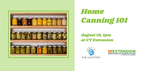 Home Canning 101 - IN-PERSON CLASS tickets