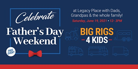 Legacy Place - BIG RIGS 4 KIDS tickets