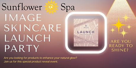 Sunflower Spa presents Image Skincare Launch Party tickets