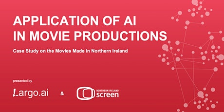 APPLICATION OF AI  IN MOVIE PRODUCTIONS tickets