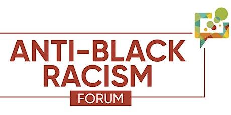 Anti-Black Racism: Education, Child Welfare & Serving the Black Community tickets