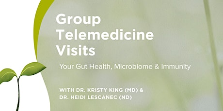 Group Telemedicine: Gut Health, Microbiome and Immunity: Anti-Inflammatory tickets