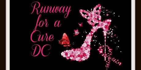 4th Annual Runway For A Cure DC:DESIGNER, VENDOR, BEAUTY,MEDIA REGISTRATION tickets