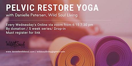 Pelvic Floor Yoga:  5 weeks Series / Drop in Option tickets
