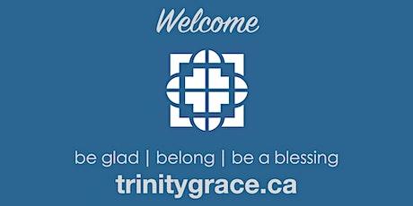 Trinity Grace Church - Socially Distanced Sunday Worship tickets