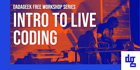 Intro to Live Coding Workshop tickets