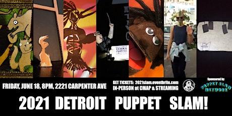 2021 Detroit Puppet Slam! tickets