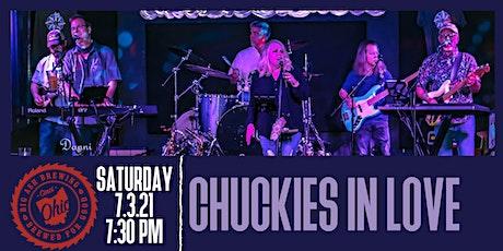 Chuckies In Love Live @ The Big Ash Biergarten! tickets