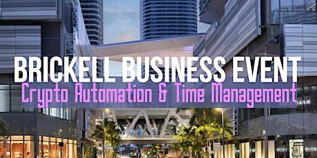 Brickell Business Event: Crypto A.I. & Time Management entradas