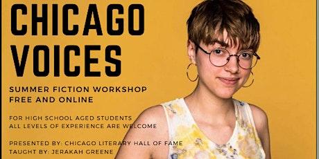 Chicago Voices: Summer Fiction Workshop tickets