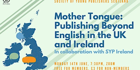 Mother Tongue: Publishing Beyond English in the UK and Ireland tickets