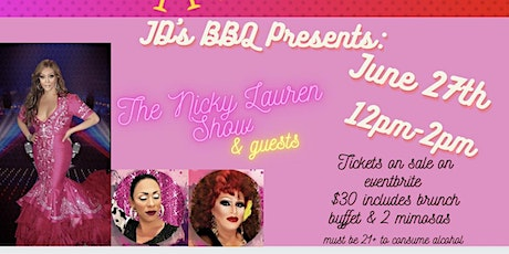 JD's BBQ Presents The Nicky Lauren Drag Show tickets