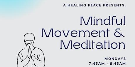 Mindful Movement & Meditation (Online) tickets