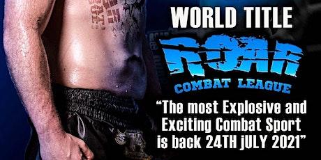 Roar combat league 19 tickets