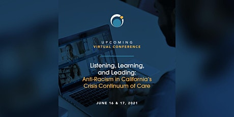 Virtual Conference: Anti-Racism in California's Crisis Continuum of Care tickets