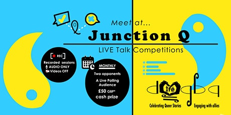 Meet at... Junction Q  - recorded LIVE Talk Competitions tickets