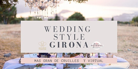 Evento para Bodas -Wedding Styles Girona entradas