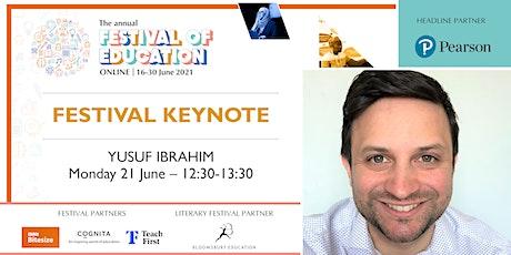 Festival of Education | Keynote - Yusuf Ibrahim entradas