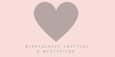 Mindful Crafting  & Meditation Workshop tickets