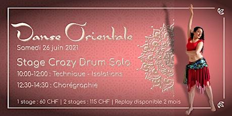 Danse orientale - Stages Crazy Drum Solo billets