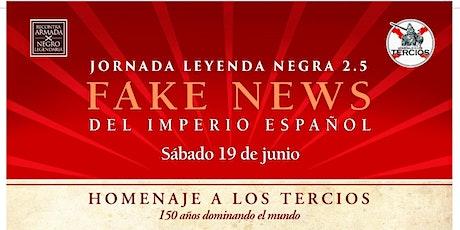 Jornada Leyenda Negra 2.5 entradas