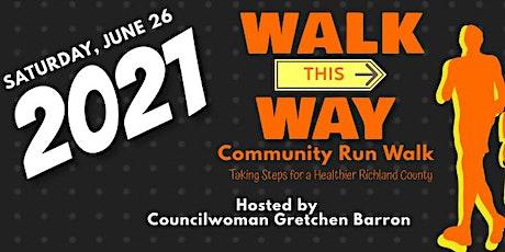 Walk This Way Community Run & Walk tickets