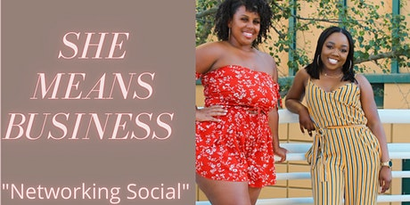 """She Means Business """"Networking Social"""" tickets"""