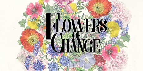 Flowers of Change - A New Musical @ Alphington Community Centre tickets