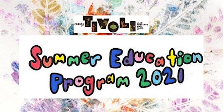 Summer Education Program! tickets