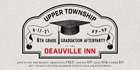 Upper Township 8th Grade Graduation After Party - Class of 2021 tickets