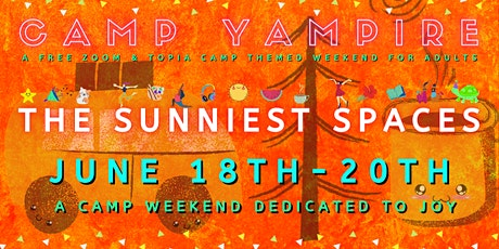 Camp Yampire: The Sunniest Spaces (Saturday Session) tickets