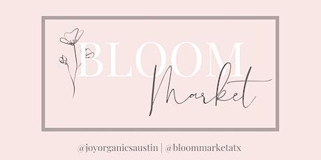 Bloom Market tickets