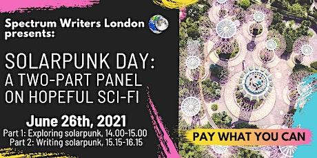 Exploring and Writing Solarpunk SciFi (Two-Part Creative Writing Webinar) tickets