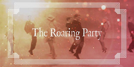 The Roaring Party tickets