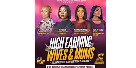 HIGH EARNING WIVES AND MUMS tickets