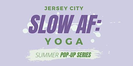 Jersey City SlowAF: Yoga Outdoors Summer Series tickets
