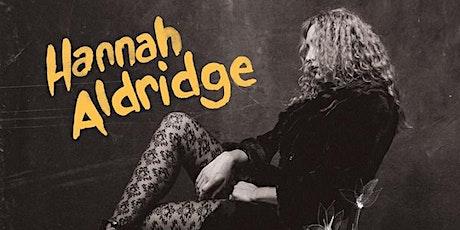 Hannah Aldridge tickets