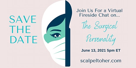 S2H Fireside Chat: The Surgical Personality tickets