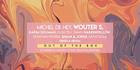 Kick-off Party// Out of the Box W/ Michel de Hey & Wouter S tickets