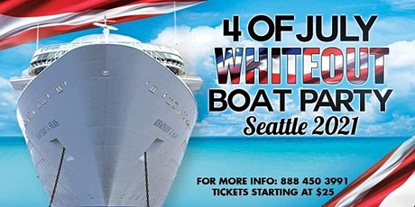 4th of July Whiteout Boat Party Seattle 2021 tickets