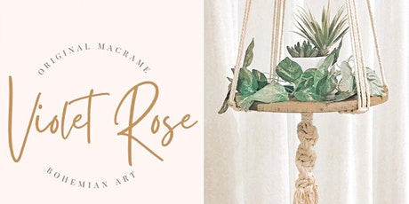 Launch of our brand- Macrame by Violet Rose tickets