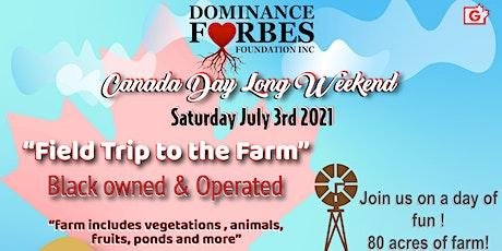 """Dff inc """"Field trip to the Farm"""" tickets"""